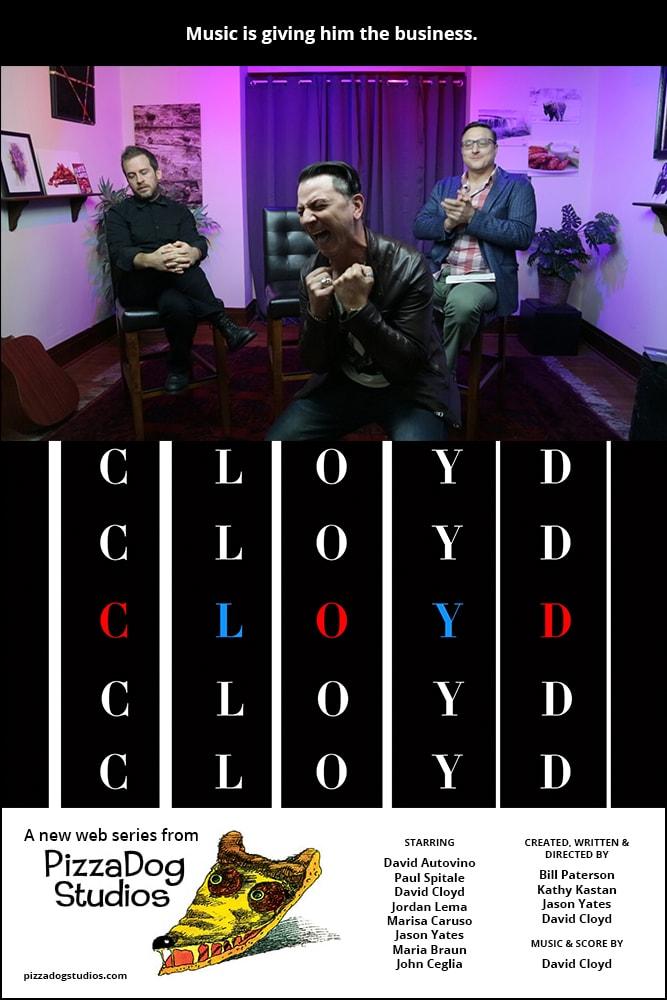 Cloyd - Web Series - PizzaDog Studios