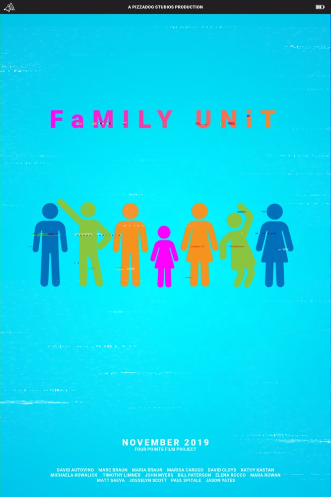 FaMILY UNiT - 2019 short film - PizzaDog Studios