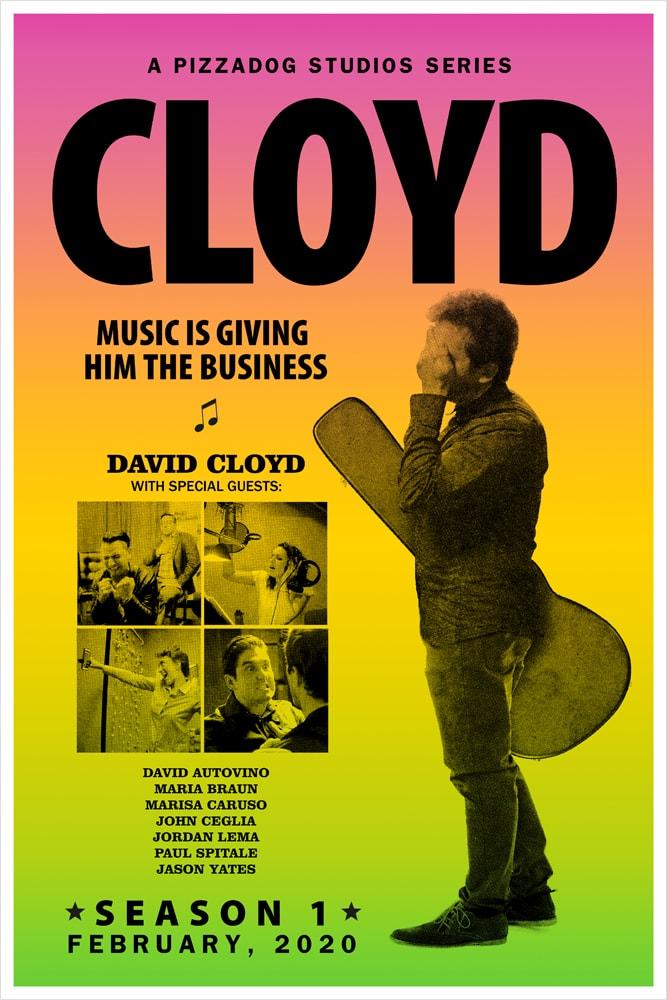 Cloyd Season 1 Poster - 2020 - PizzaDog Studios